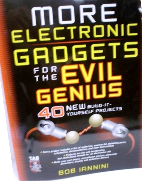more electronic gadgets for the evil genius 40 new build it yourself projects